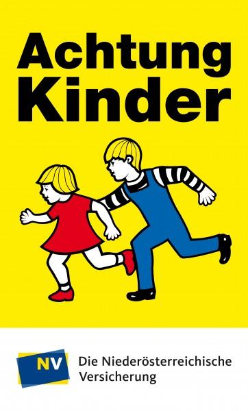 Achtung Kinder Tafel (2 laufende Kinder) mit NÖ-Versicherung Banderole